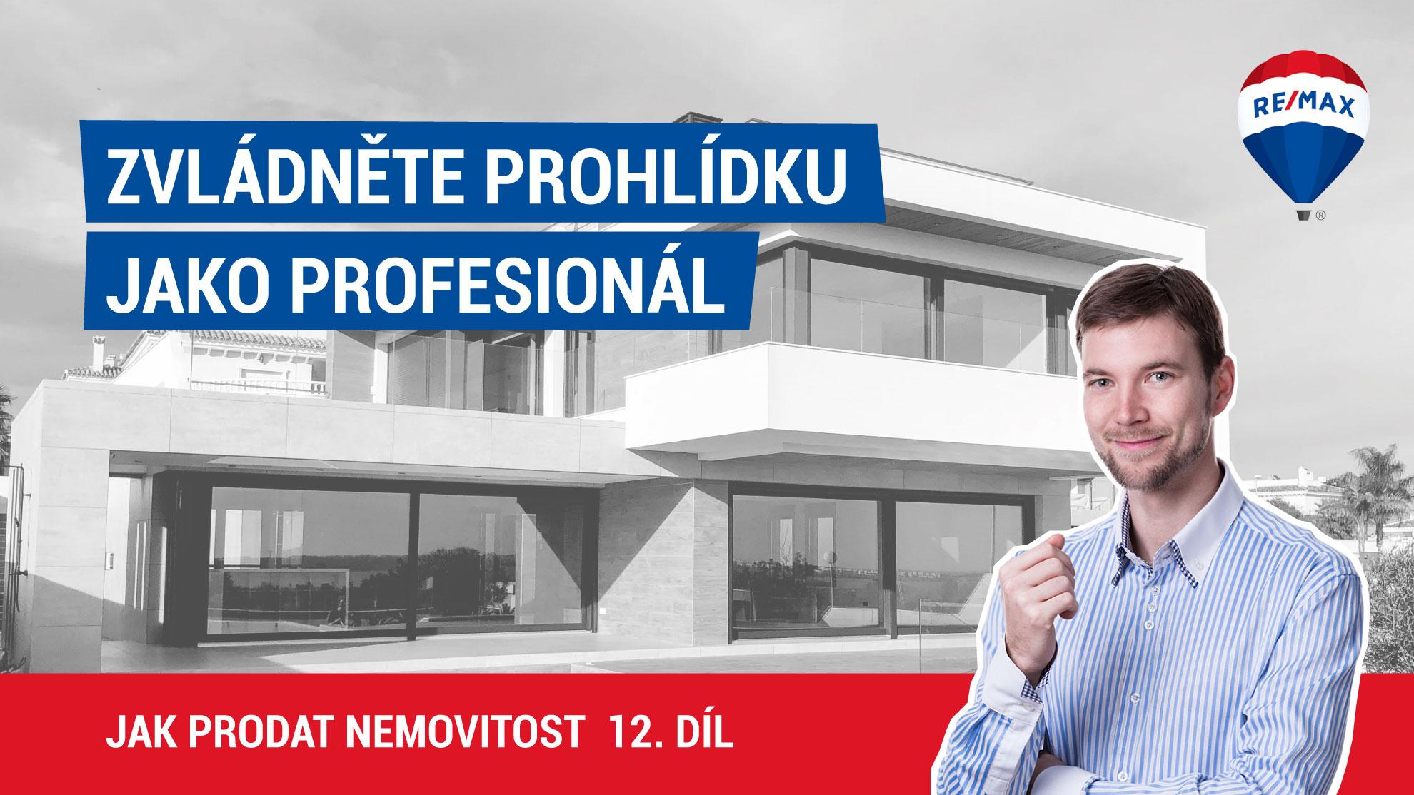 Jak prodat nemovitost 12. díl - Zvládněte prohlídku jako profesionál