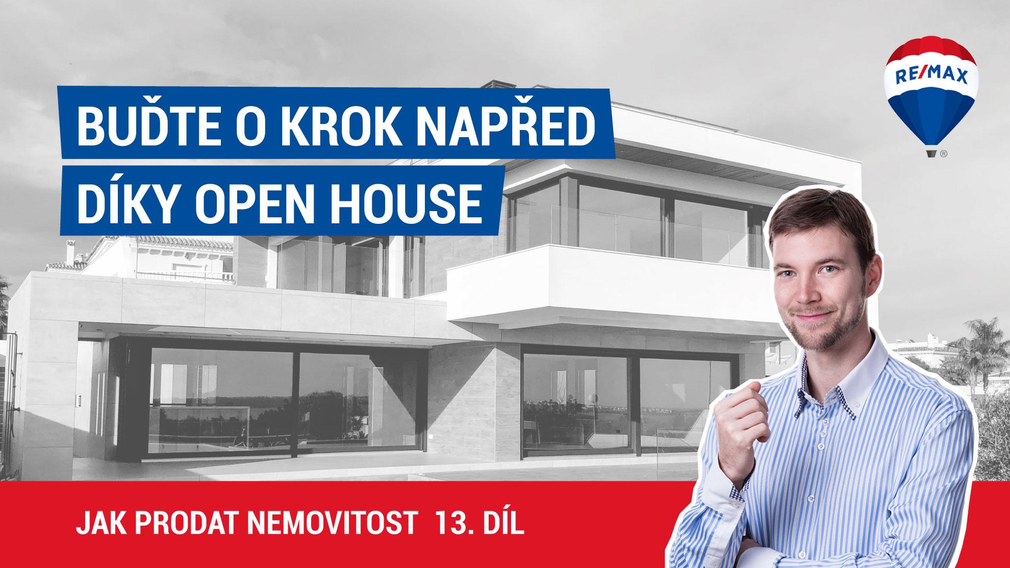 Jak prodat nemovitost 13. díl - Buďte o krok napřed díky Open House