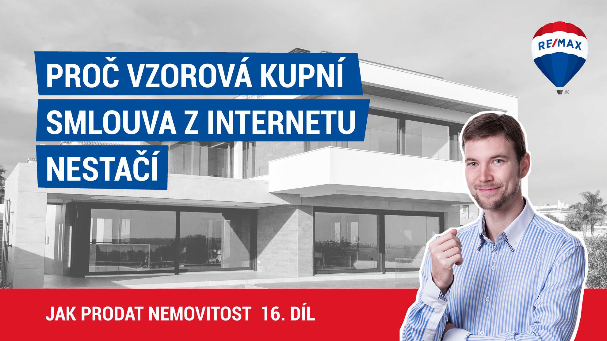 Jak prodat nemovitost 16. díl - Proč vzorová kupní smlouva z internetu nestačí